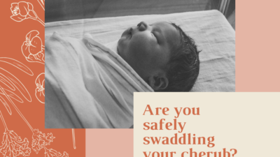 Are you safely swaddling your cherub?